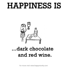 Red Wine Meme - happiness is dark chocolate and red wine happy monky