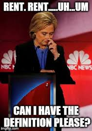 Rent Meme - image tagged in hillary clinton funny meme imgflip