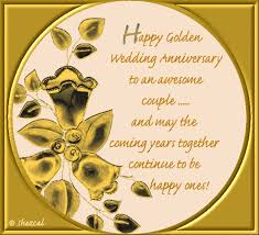 golden wedding anniversary golden anniversary free to a ecards greeting