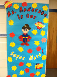 teacher appreciation week superhero door superhero and doors