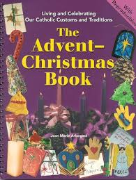 the advent book living and celebrating catholic customs