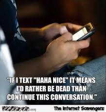 Meme Haha - if i text haha nice funny meme pmslweb