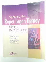 design applying the elements applying the roper logan tierney model in practice elements of