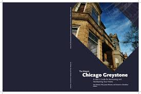 the historic chicago greystone a user u0027s guide to renovating