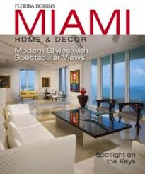miami home u0026 decor magazine get your digital subscription