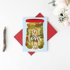 punny valentines day cards food pun s day card foodie card olive me
