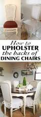 How To Upholster Dining Room Chairs How To Upholster The Back Of Dining Chairs Shades Of Blue Interiors