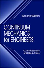 mase continuum mechanics for engineers