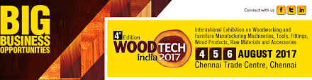 woodtech india 2017 international exhibition on woodworking and