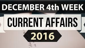 december 2016 4th week 27th 31st current affairs mcq ssc