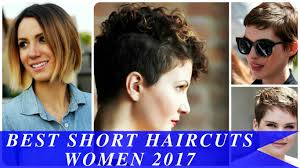best short haircuts women 2017 youtube