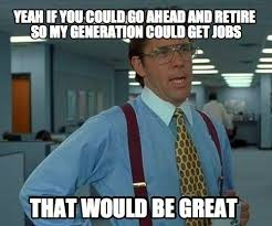 Baby Boomer Meme - millennials are starting to resent baby boomers general messages