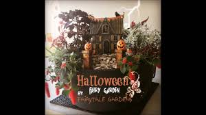 Halloween Fairy Cakes Decoration by Halloween Fairy Garden Youtube