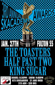 The Toasters Two Tone Army Fulton 55 The 3rd Annual Skacademy Awards Sponsored By Ska