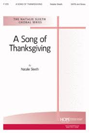 a song of thanksgiving sheet by natalie sleeth sheet