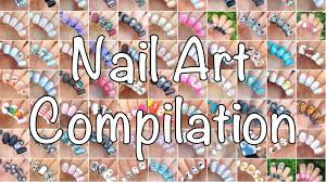 nail art compilation d youtube