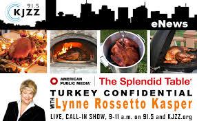 splendid table turkey confidential live thanksgiving day kjzz