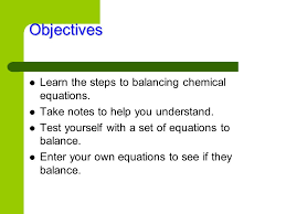 3 balancing chemical equations balancing a chemical equation is much like the work of an accountant who has to show every penny that comes in and where it