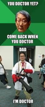 Japanese Father Meme - dad i doctor high expectations asian father know your meme