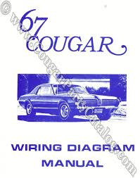manual wiring diagram repro 1967 mercury cougar 25959 at