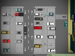parking lot floor plan how to use parking lot etiquette with pictures wikihow