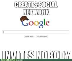 Google Plus Meme - image 147966 google plus google know your meme