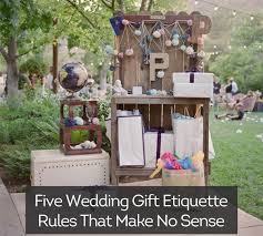 wedding gift etiquette five wedding gift etiquette that make no sense wedding