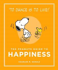 the peanuts the peanuts guide to happiness by charles m schulz u2013 canongate books