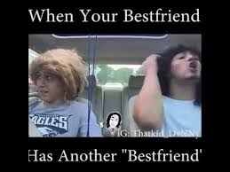 Your The Best Meme - when your best friend has another best friend youtube
