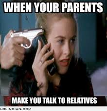 Indian Parents Memes - when your parents make you talk to relatives lol indian funny
