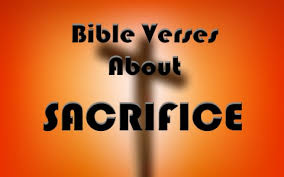 important bible verses about sacrifice