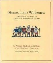 plymouth plantation book homes in the wilderness a pilgrim s journal of plymouth