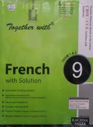 together with french cce based for class ix term i u0026 ii by