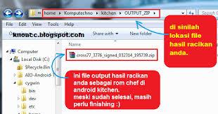 membuat flashable zip cwm tutorial membuat custom rom dengan dsixda kitchen 2 haskani43