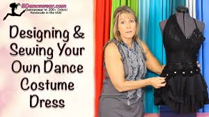 how to design u0026 sew your own dance costume dress youtube