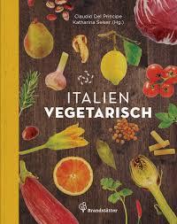 mediterrane küche rezepte italien vegetarisch kochbuch kochbuchtipp lecker rezepte