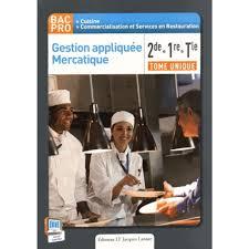 bep cuisine adulte gestion appliquée mercatique 2de 1re tle bac pro cuisine