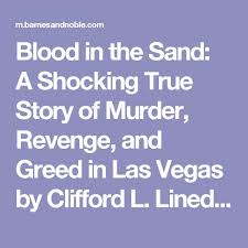 Las Vegas Barnes And Noble Blood In The Sand A Shocking True Story Of Murder Revenge And