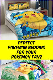 Duvets For Toddlers Pokémon Bedding Are The Coolest
