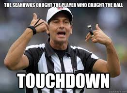Seahawks Memes - the seahawks caught the player who caught the ball touchdown nfl
