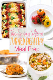 10 thanksgiving leftovers turned into healthy meal prep the