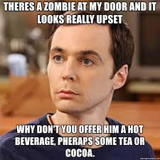 Hot Doctor Meme - theres a zombie at my door and it looks really upset why don t you