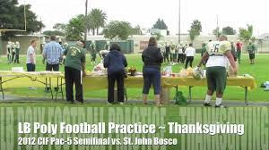 Football Thanksgiving Games Long Beach Poly High Football Thanksgiving Practice 2012