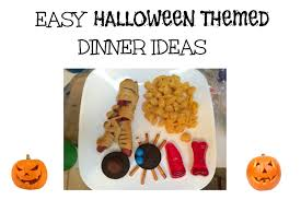 easy halloween themed dinner ideas u2022 always moving mommy