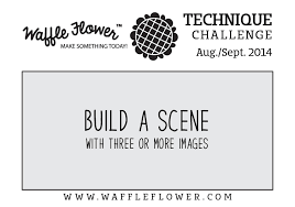 Challenge Technique Sooner Rather Than Later Waffle Flower Crafts August September