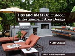 tips and ideas on outdoor entertainment area design