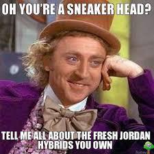 Sneakerhead Meme - sneak attack get fit af