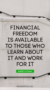 learning quotes by aristotle financial freedom is available to those who learn about it and