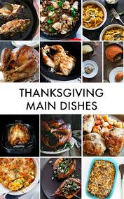 thanksgiving main dish recipes gluten free thanksgiving recipes lexi u0027s clean kitchen