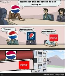 Coca Cola Meme - pepsi vs coca cola by recyclebin meme center